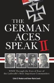The German Aces Speak II by Colin Heaton image