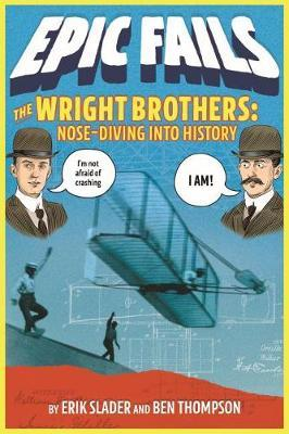 The Wright Brothers by Ben Thompson