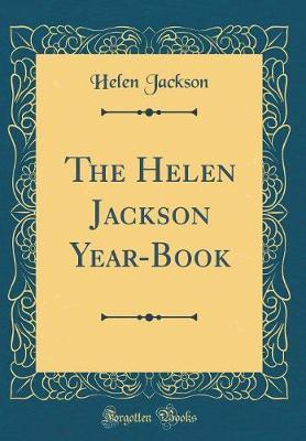 The Helen Jackson Year-Book (Classic Reprint) by Helen Jackson image