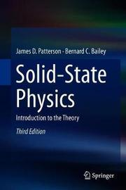 Solid-State Physics by James D. Patterson