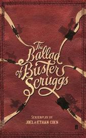 The Ballad of Buster Scruggs by Joel Coen
