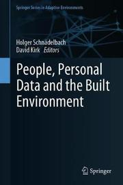 People, Personal Data and the Built Environment
