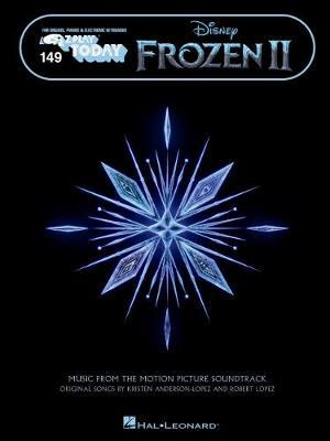 Frozen 2 - E-z Play Today Songbook Featuring Oversized Notation and Lyrics by Robert Lopez