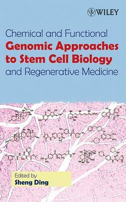Chemical and Functional Genomic Approaches to Stem Cell Biology and Regenerative Medicine image