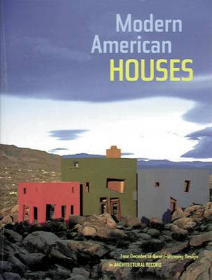 Modern American Houses: 50 Years of Design in Architectural Record