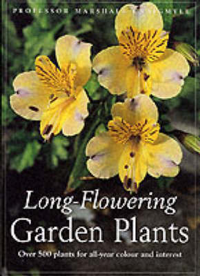 Long-flowering Garden Plants by Marshall Craigmyle