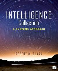 Intelligence Collection by Robert M Clark