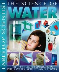 The Science of Water by Steve Parker