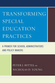 Transforming Special Education Practices by Nicholas D. Young