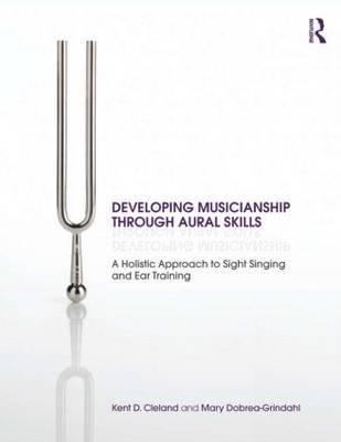 Developing Musicianship Through Aural Skills by Kent D. Cleland image