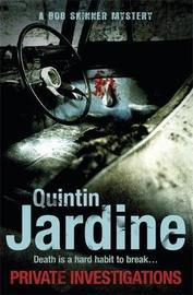 Private Investigations (Bob Skinner series, Book 26) by Quintin Jardine
