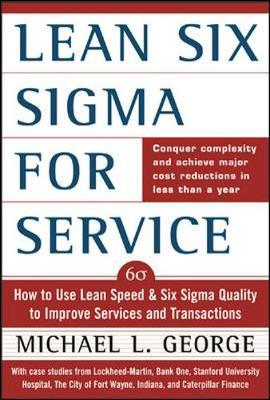 Lean Six Sigma for Service by Michael L George image