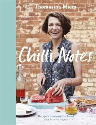 Chilli Notes by Thomasina Miers image