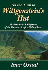 On the Trail to Wittgenstein's Hut by Ivar Oxaal image