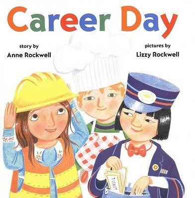 Career Day by Anne Rockwell image
