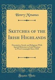 Sketches of the Irish Highlands by Henry M'Manus image