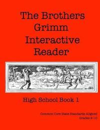 The Brothers Grimm Interactive Reader by Elizabeth Chapin-Pinotti