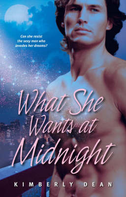 What She Wants at Midnight by Kimberly Dean image