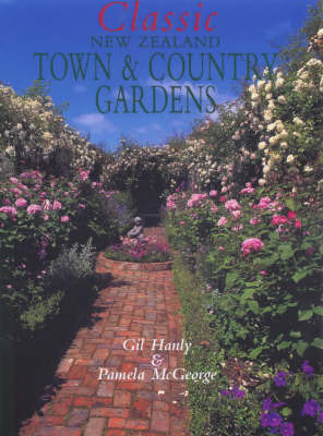 Classic New Zealand Town and Country Gardens by Pamela McGeorge image