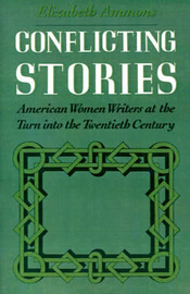 Conflicting Stories by Elizabeth Ammons