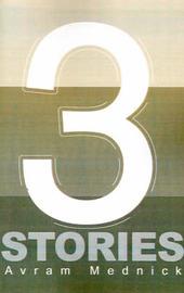 Three Stories by Avram Mednick image