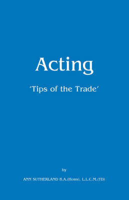 Acting by Ann Sutherland