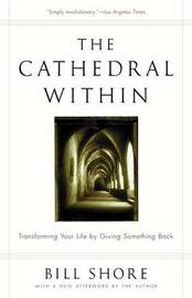 Cathedral within, the by Bill Shore image