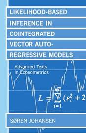 Likelihood-Based Inference in Cointegrated Vector Autoregressive Models by Soren Johansen image