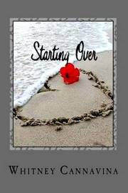 Starting Over by Whitney Cannavina image