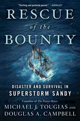 Rescue of the Bounty by Michael J Tougias