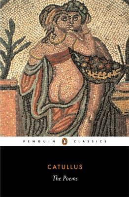 The Poems by Gaius Valerius Catullus