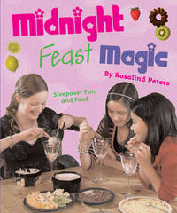 Midnight Feast Magic by Rosalind Peters image