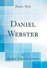 Daniel Webster (Classic Reprint) by Horace Emerson Deemer image