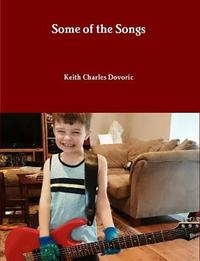 Some of the Songs by Keith Charles Dovoric image