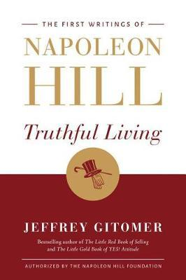 Truthful Living by Napoleon Hill