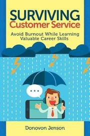 Surviving Customer Service by Donovon Jenson