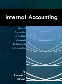 Internal Accounting by Emanuel F. Schwarz