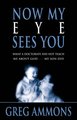 Now My Eye Sees You by Greg, Ammons image