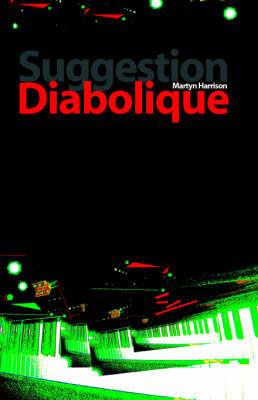 Suggestion Diabolique by Martyn Harrison