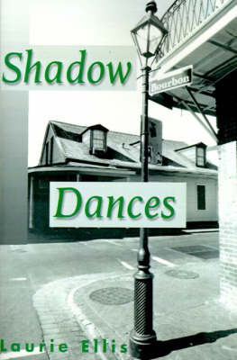 Shadow Dances by Laurie Ellis