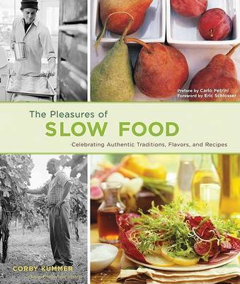 Pleasures of Slow Food by Corby Kummer