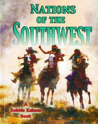 Nations of the Southwest by Bobbie Kalman image