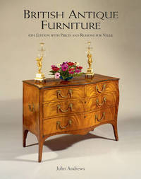 British Antique Furniture by John Andrews