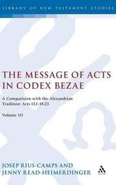 The Message of Acts in Codex Bezae: v. 3 by Josep Rius-Camps image