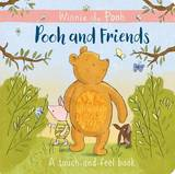 Winnie-the-Pooh: Pooh and Friends a Touch-and-Feel Book