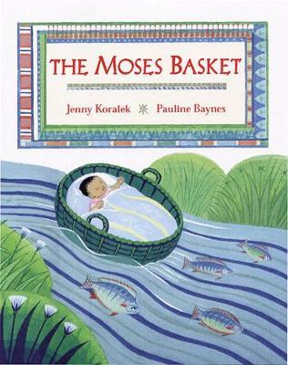 The Moses Basket by Jenny Koralek