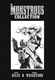 The Monstrous Collection Of Steve Niles And Bernie Wrightson by Steve Niles