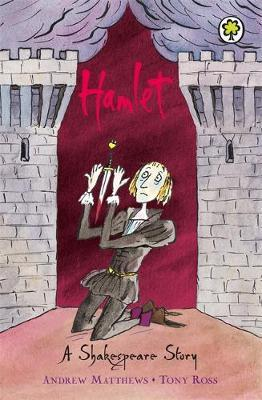 A Shakespeare Story: Hamlet by Andrew Matthews image