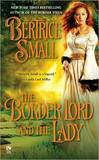 The Border Lord and the Lady by Bertrice Small