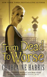 From Dead to Worse : A Sookie Stackhouse Vampire Mystery #8 by Charlaine Harris image